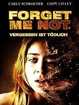 Forget Me Not - Vergessen ist tödlich