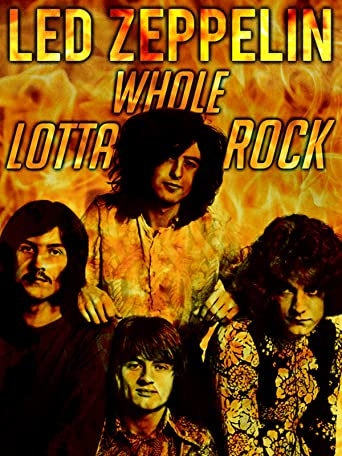 Led Zeppelin: Whole Lotta Rock