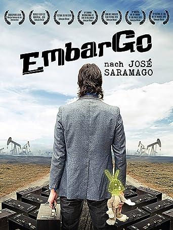 Embargo (nach Jose Saramago) [OV]
