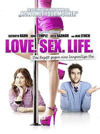 Love. Sex. Life.