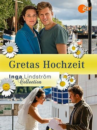 Inga Lindström: Gretas Hochzeit