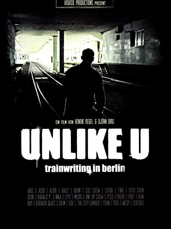 Unlike You - Trainwriting in Berlin