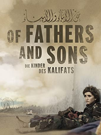 Of Fathers and Sons: Die Kinder des Kalifats [OMU]