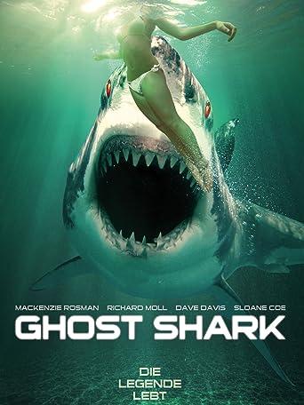 Ghost Shark - Die Legende lebt