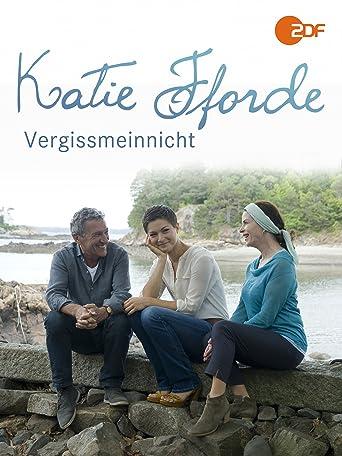 Katie Fforde - Vergissmeinnicht
