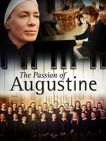 Die Passion von Augustine