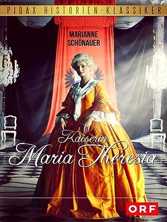 Kaiserin Maria Theresia - Teil 1