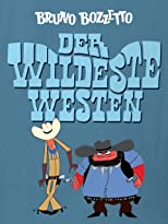 Der wildeste Westen