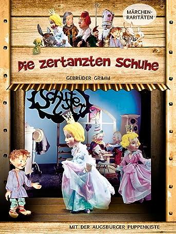 Augsburger Puppenkiste - Die zertanzten Schuhe