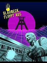 Gladbeck flippt aus