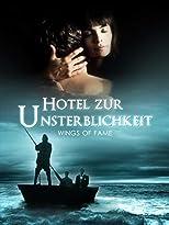 Wings of Fame - Hotel zur Unsterblichkeit