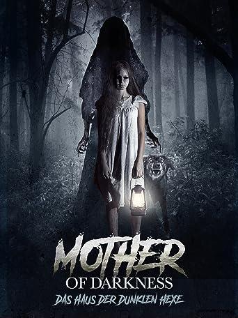 Mother of Darkness: Das Haus der dunklen Hexe