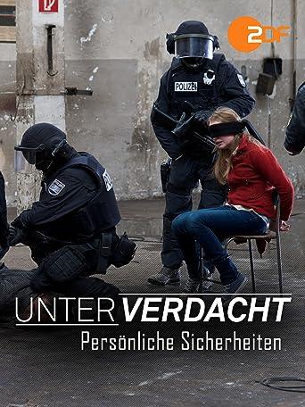 Unter Verdacht: Persönliche Sicherheiten