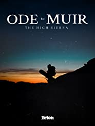 Ode to Muir: The High Sierra
