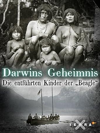 Darwins Geheimnis - Die entführten Kinder der Beagle