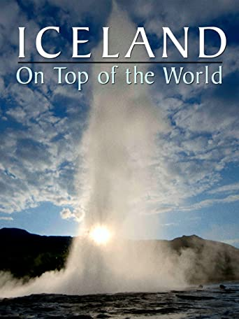Iceland: On Top of the World