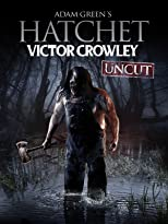 Hatchet: Victor Crowley UNCUT