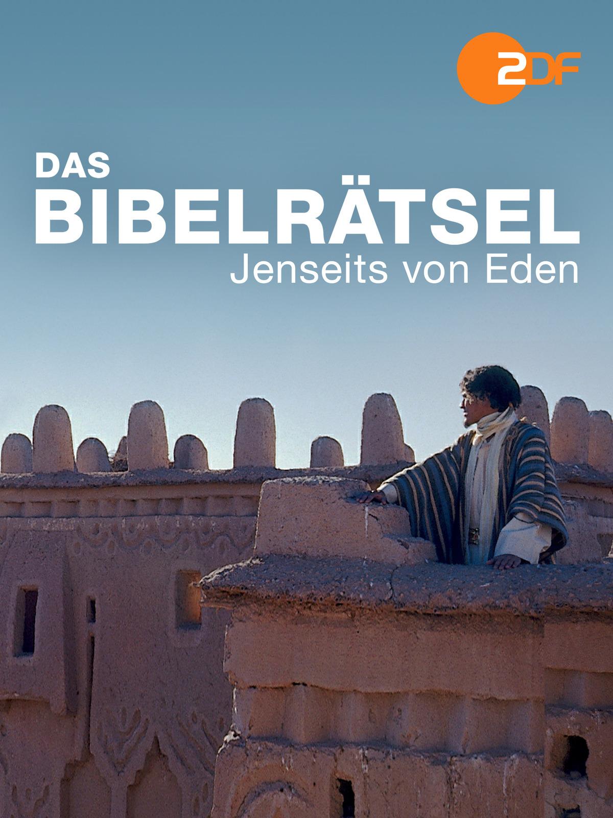 Das Bibelrätsel - Jenseits von Eden