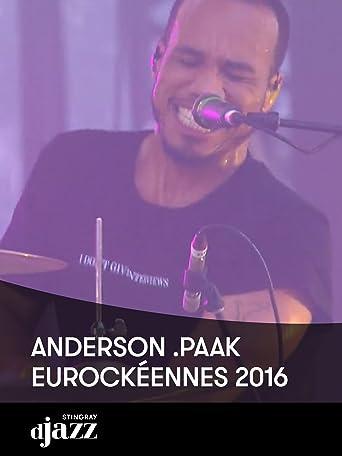 Anderson .Paak - Eurockéennes 2016