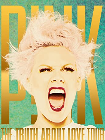 P!nk The Truth About Love Tour: Live from Melbourne