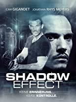 Shadow Effect - Keine Erinnerung. Keine Kontrolle.