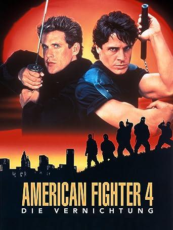 American Fighter 4 - Die Vernichtung