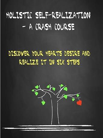 Holistic Self-realization - A Crash Course [OV]