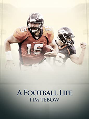 A Football Life - Tim Tebow