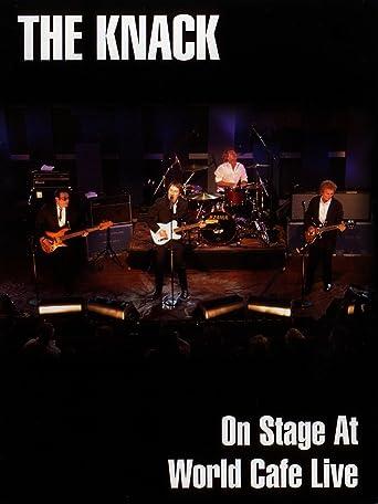 The Knack - On Stage At World Cafe Live [OV]