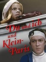 Du und ich und Klein-Paris