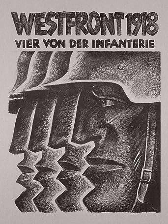 Westfront 1918 - Vier von der Infanterie
