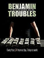 Benjamin Troubles [OV]