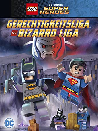 LEGO DC Comics Super Heroes - Gerechtigkeitsliga vs. Bizarro Liga