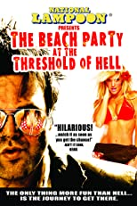 National Lampoon Presents Beach Party At The Threshold Of Hell