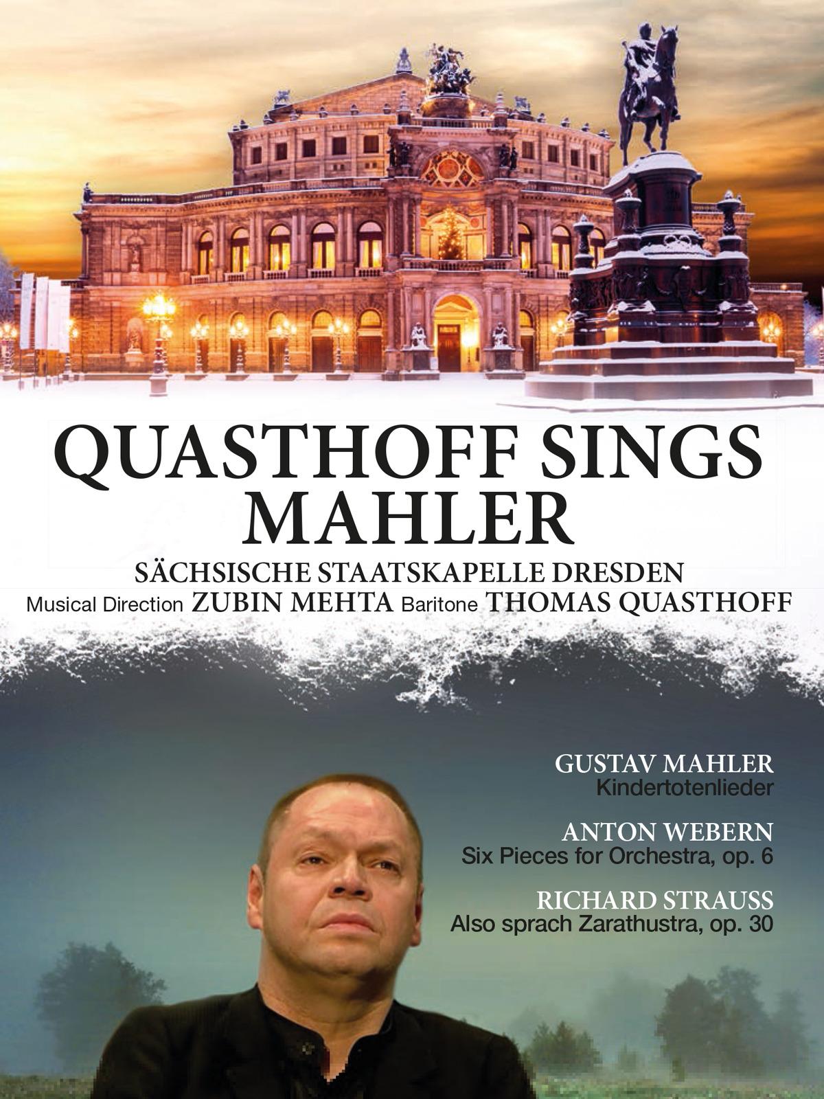 Quasthoff sings Mahler | Mahler, Webern, Strauss | Sächsische Staatskapelle Dresden: Zubin Mehta | Arthaus Musik