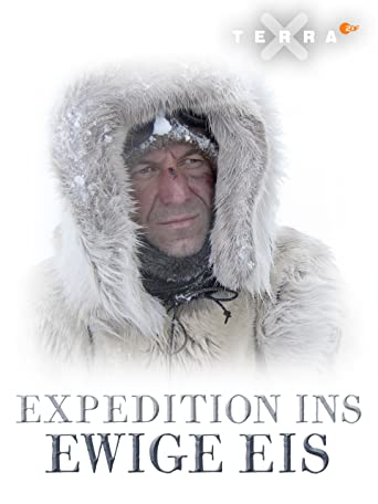 Expedition ins ewige Eis