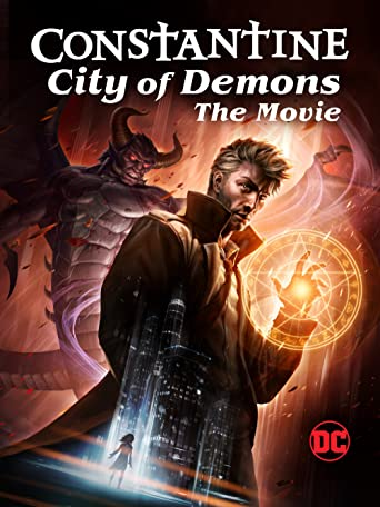 DC: Constantine: City of Demons: The Movie