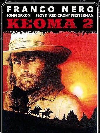 Keoma 2 — Die Rache des weißen Indianers