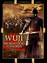 Wu Ji - Die Meister des Schwertes