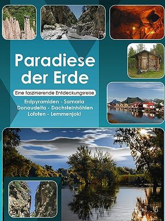 Paradiese der Erde 6