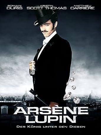 Arsène Lupin: Der König unter den Dieben