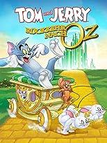 Tom und Jerry - Rückkehr nach Oz