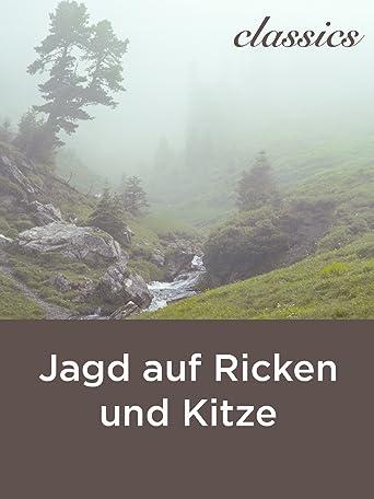 Jagd auf Ricken und Kitze