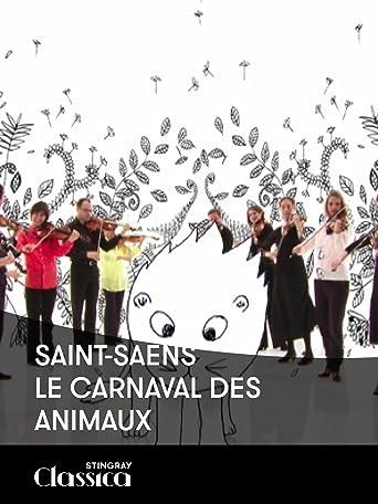 Saint-Saens - Den Karneval der Tiere