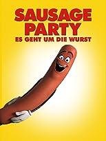Sausage Party - Es geht um die Wurst