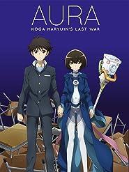 Aura - Koga Maryuin's Last War