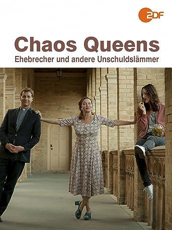Chaos-Queens: Ehebrecher und andere Unschuldslämmer