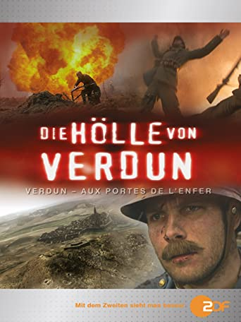 In der Hölle von Verdun