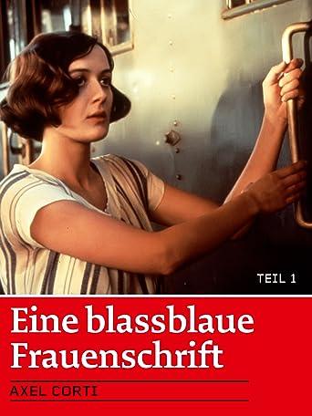 Eine blassblaue Frauenschrift (Teil 2)