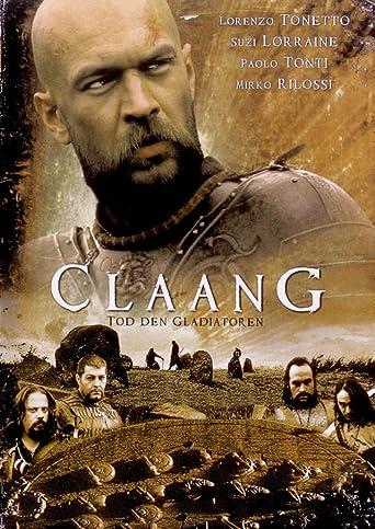 Claang - Tod den Gladiatoren